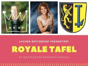 Lachen-Speyerdorf, Royale Tafel